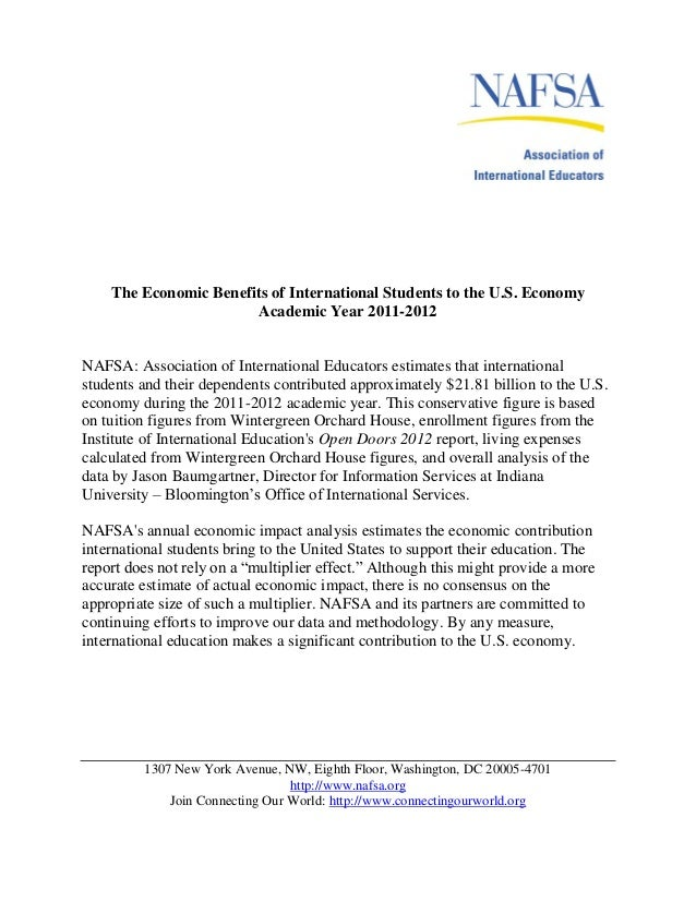 The Economic Benefits of International Students to the U.S. Economy                        Academic Year 2011-2012NAFSA: A...