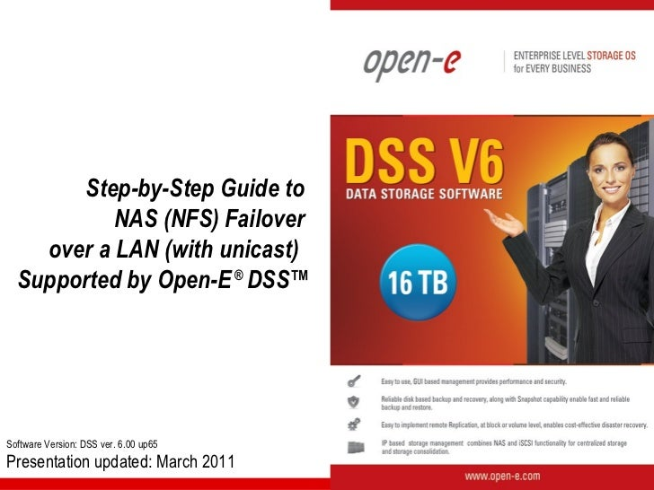 Step-by-Step Guide to           NAS (NFS) Failover    over a LAN (with unicast)  Supported by Open-E ® DSS™Software Versio...