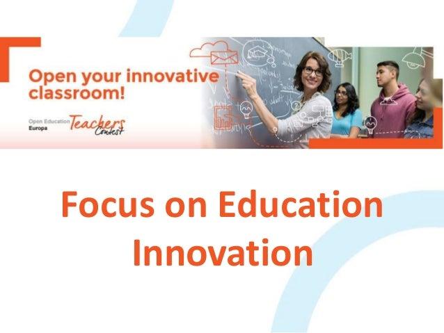 Focus on Education Innovation