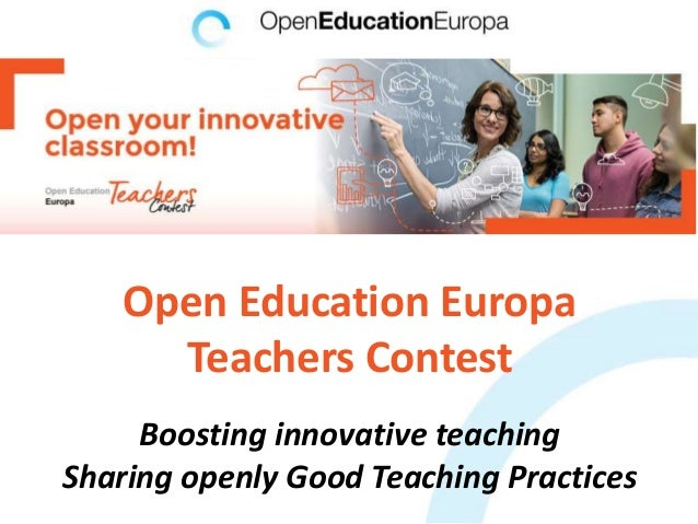 Open Education Europa Teachers Contest Boosting innovative teaching Sharing openly Good Teaching Practices