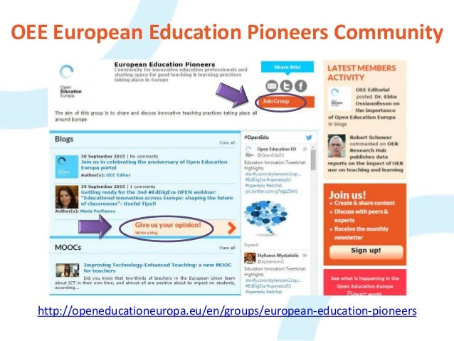 OEE European Education Pioneers Community http://openeducationeuropa.eu/en/groups/european-education-pioneers