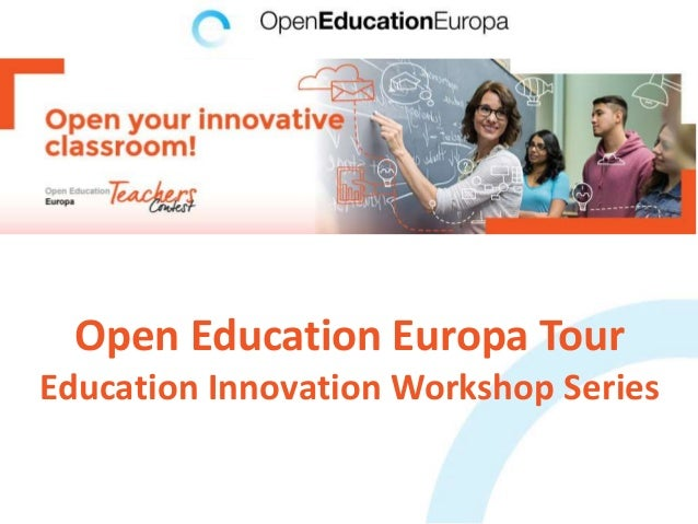 Open Education Europa Tour Education Innovation Workshop Series