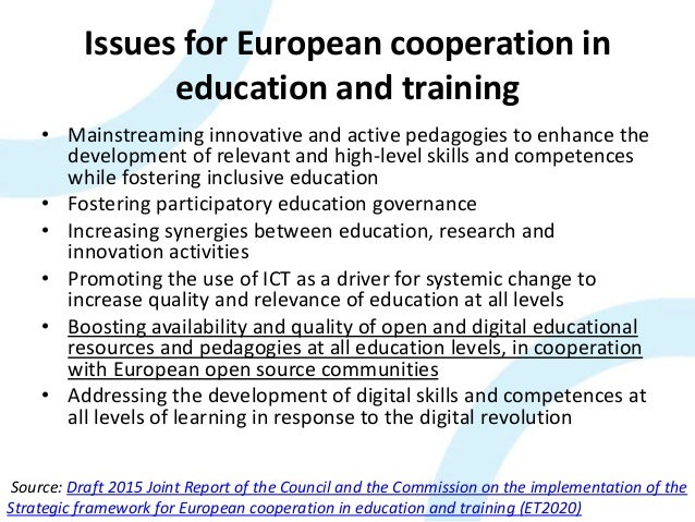 Issues for European cooperation in education and training • Mainstreaming innovative and active pedagogies to enhance the ...