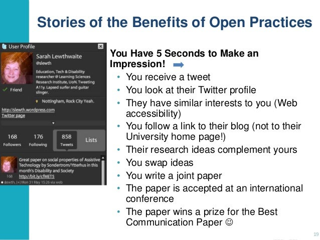 Stories of the Benefits of Open Practices You Have 5 Seconds to Make an Impression! • You receive a tweet • You look at th...