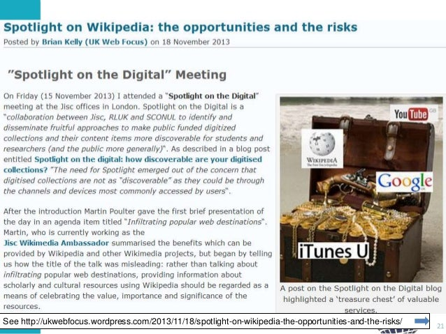 Risks In Use of Third Party Services • Wikipedia  See http://ukwebfocus.wordpress.com/2013/11/18/spotlight-on-wikipedia-th...