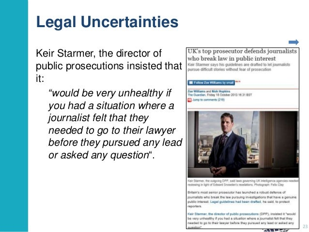 """Legal Uncertainties Keir Starmer, the director of public prosecutions insisted that it: """"would be very unhealthy if you ha..."""