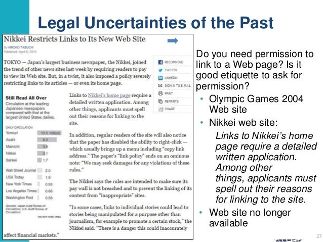 Legal Uncertainties of the Past Do you need permission to link to a Web page? Is it good etiquette to ask for permission? ...