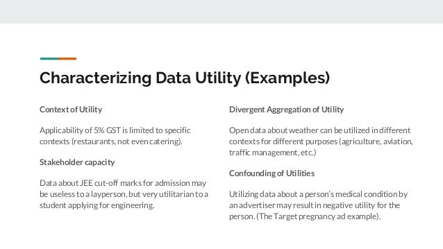 Characterizing Data Utility (Examples) Context of Utility Applicability of 5% GST is limited to specific contexts (restaur...