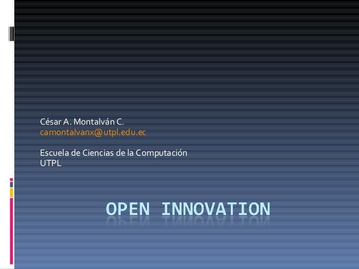 César A. Montalván C. [email_address] Escuela de Ciencias de la Computación  UTPL