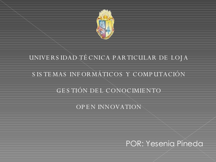 <ul><li>UNIVERSIDAD TÉCNICA PARTICULAR DE LOJA </li></ul><ul><li>SISTEMAS INFORMÁTICOS Y COMPUTACIÓN </li></ul><ul><li>GES...