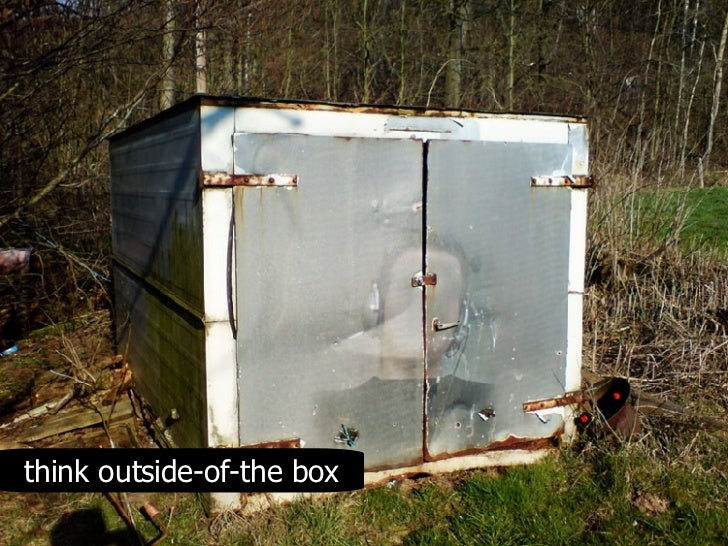 think outside-of-the box