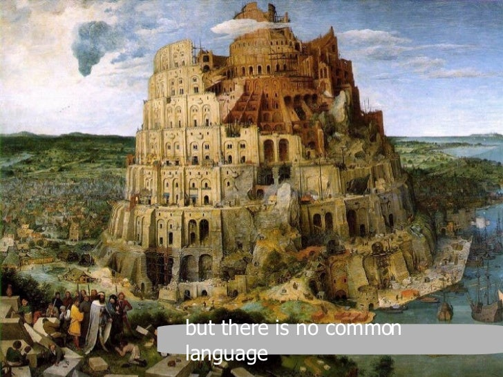 but there is no common language