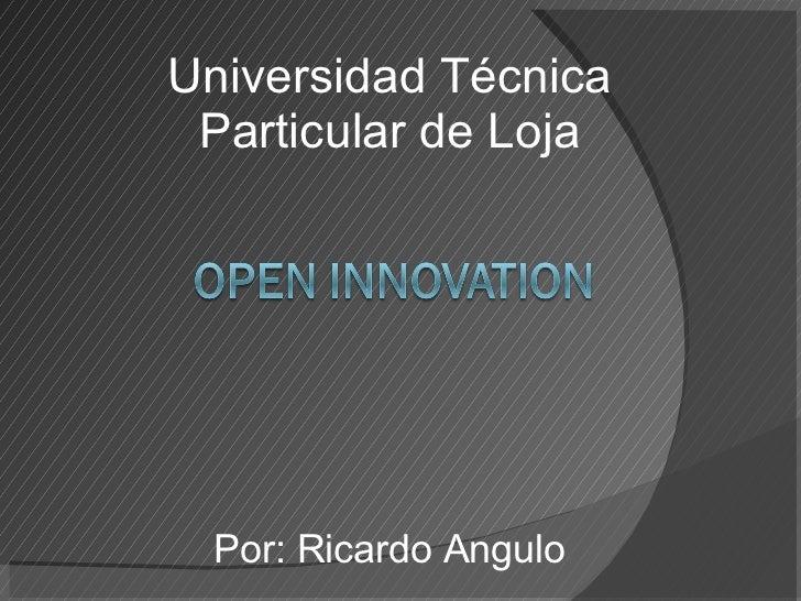 Universidad T é cnica Particular de Loja Por: Ricardo Angulo