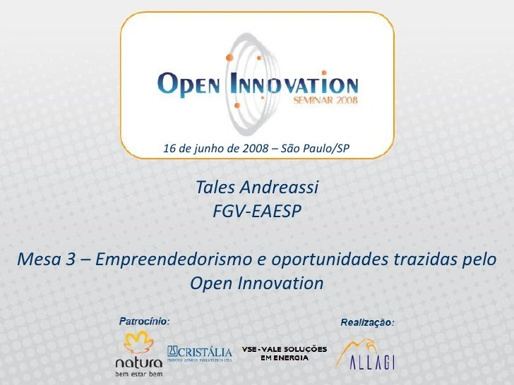 16 de junho de 2008 – São Paulo/SP                               Tales Andreassi                               FGV-EAESP  ...