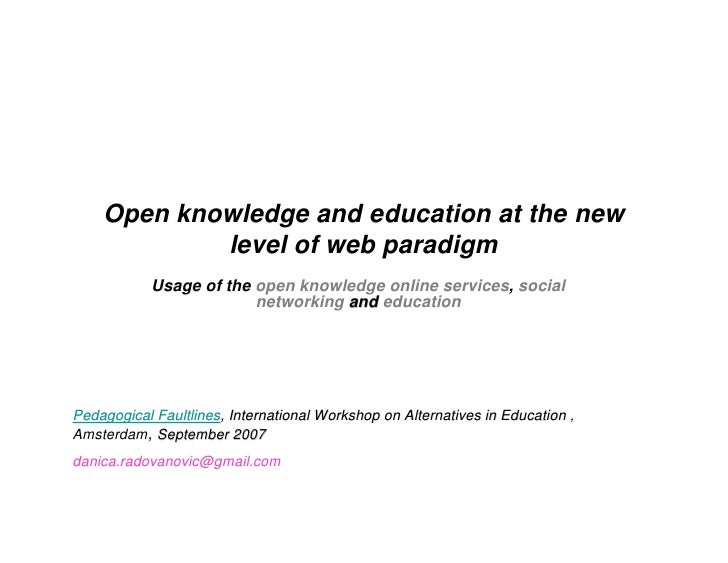 Open knowledge and education at the new             level of web paradigm             Usage of the open knowledge online s...