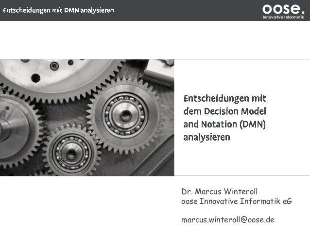 oose.Innovative Informatik Dr. Marcus Winteroll oose Innovative Informatik eG marcus.winteroll@oose.de