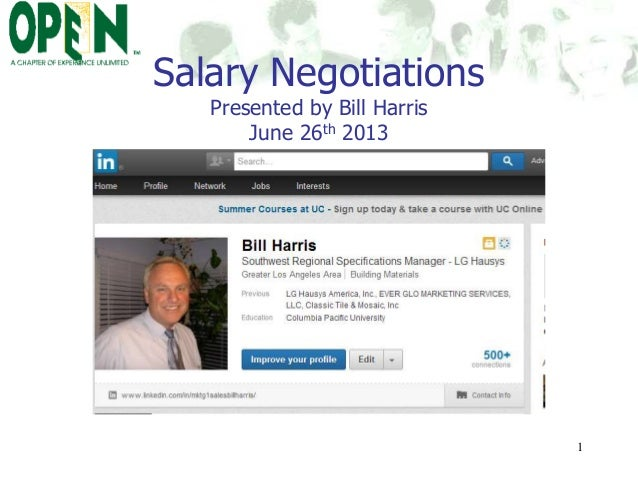 Salary Negotiations Presented by Bill Harris June 26th 2013 1