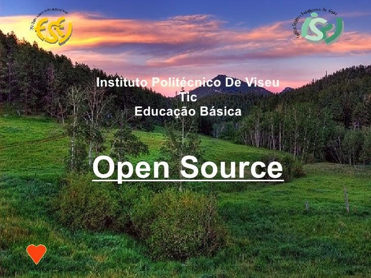 <ul><ul><li>Instituto Politécnico De Viseu </li></ul></ul><ul><ul><li>Tic </li></ul></ul><ul><ul><li>Educação Básica </li>...