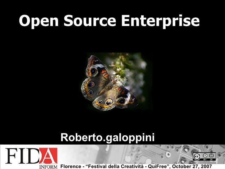 Open Source Enterprise Roberto.galoppini