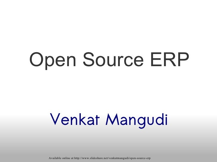 Open Source ERP Venkat Mangudi
