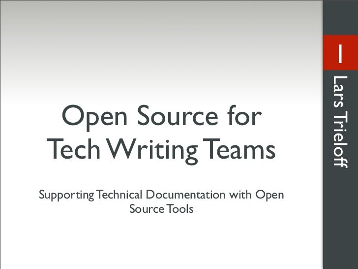 1                                                    Lars Trieloff   Open Source for  Tech Writing Teams Supporting Techni...