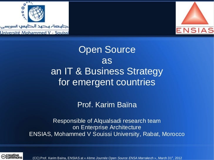 Open Source                       as            an IT & Business Strategy             for emergent countries              ...