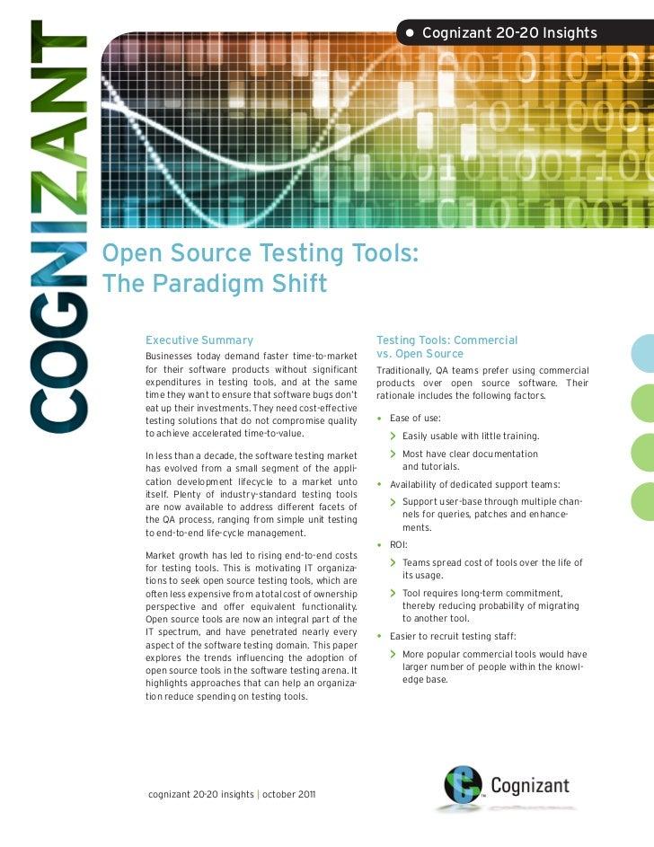 • Cognizant 20-20 InsightsOpen Source Testing Tools:The Paradigm Shift   Executive Summary                                ...