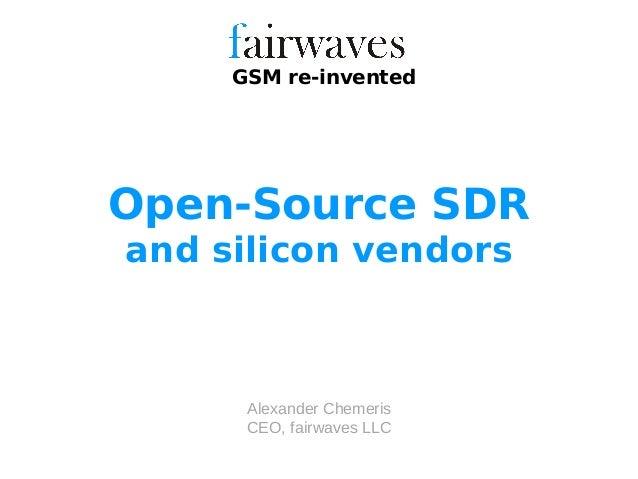Open-source SDR silicon - GNU Radio Conference 2013 presentation