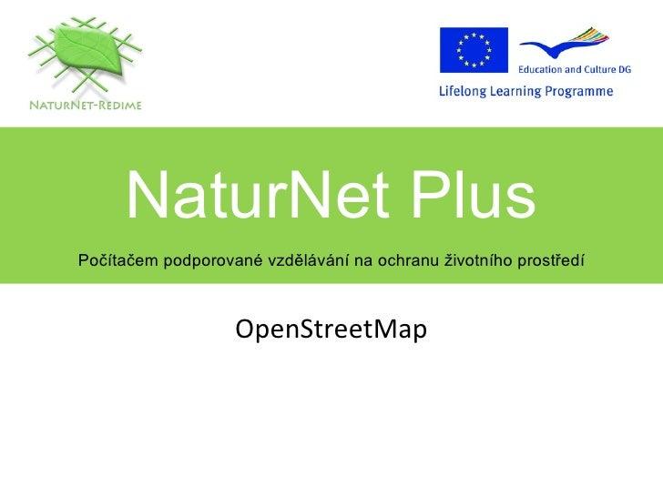 OpenStreetMap NaturNet Plus Počítačem podporované vzdělávání na ochranu životního prostředí