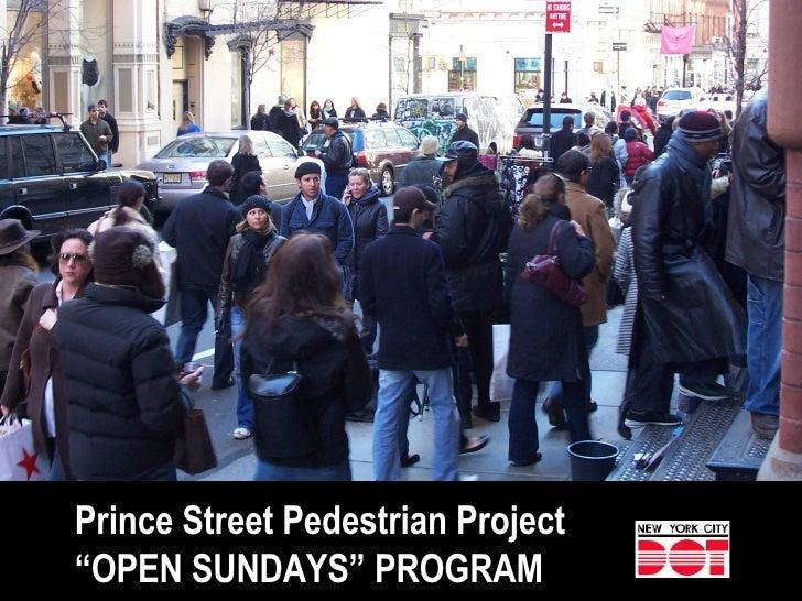 "Prince Street Pedestrian Project "" OPEN SUNDAYS"" PROGRAM"