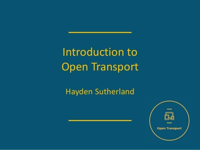Introduction to Open Transport Hayden Sutherland