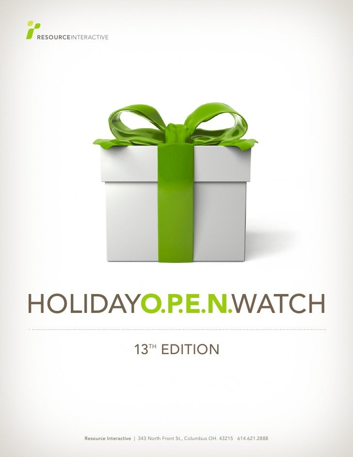 GREAT     RESOURCEINTERACTIVE     HOLIDAYO.P E.N.WATCH           .                                13th EDITION            ...