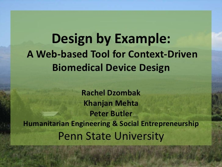 Design by Example: A Web-based Tool for Context-Driven     Biomedical Device Design                Rachel Dzombak         ...