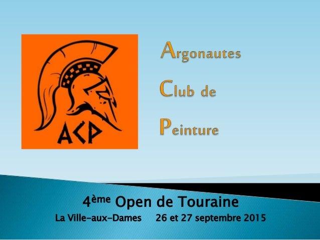 4ème Open de Touraine La Ville-aux-Dames 26 et 27 septembre 2015
