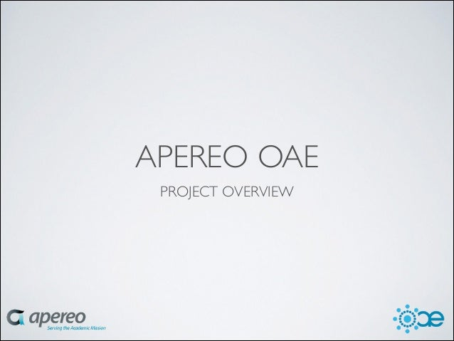 APEREO OAE PROJECT OVERVIEW