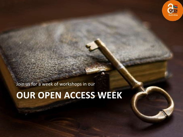 Our Open Access Week<br />Join us for a week of workshops in our <br />