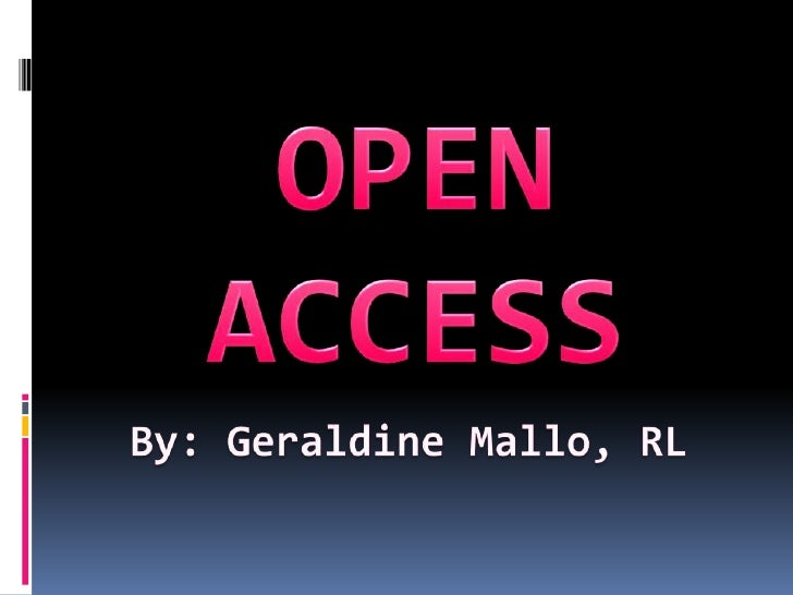 Open Access Defined world-wide electronic distribution of the peer-reviewed journal literature, completely free and unres...