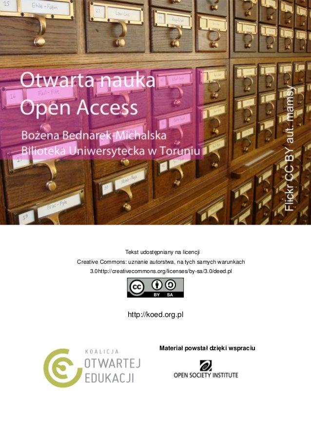 Tekst udostępniany na licencji Creative Commons: uznanie autorstwa, na tych samych warunkach 3.0http://creativecommons.org...