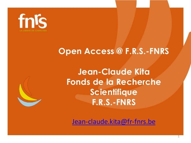Open Access @ F.R.S.-FNRS  Jean-Claude Kita  Fonds de la Recherche  Scientifique  F.R.S.-FNRS  Jean-claude.kita@fr-fnrs.be...