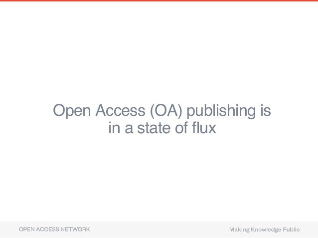 Open Access (OA) publishing is 