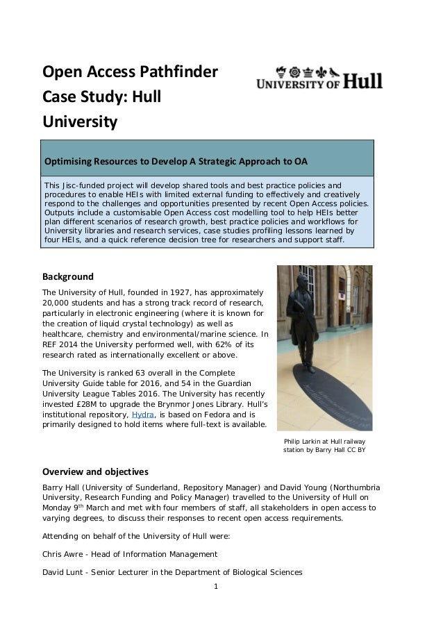 Open Access Pathfinder Case Study: Hull University Optimising Resources to Develop A Strategic Approach to OA This Jisc-fu...