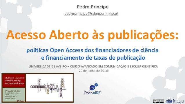 Acesso Aberto às publicações: políticas Open Access dos financiadores de ciência e financiamento de taxas de publicação Pe...