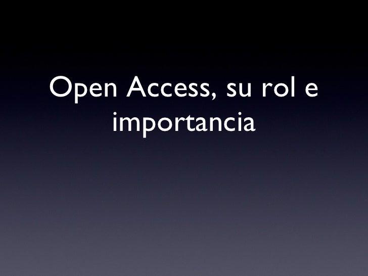 Open Access, su rol e importancia