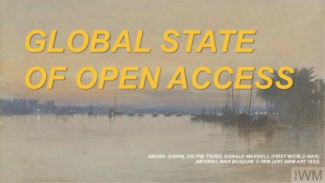 GLOBAL STATE OF OPEN ACCESS AMARA: DAWNL ON THE TIGRIS, DONALD MAXWELL (FIRST WORLD WAR) IMPERIAL WAR MUSEUM, © IWM (ART.A...