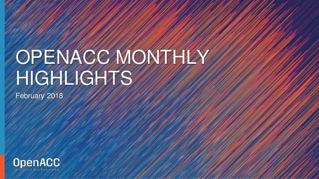 February 2018 OPENACC MONTHLY HIGHLIGHTS