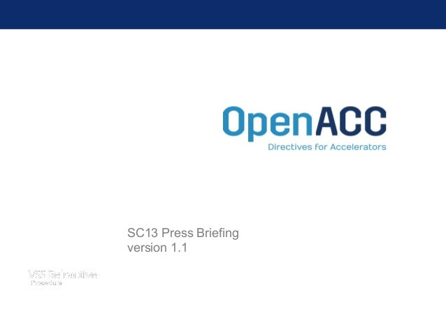 OpenACC SC13 Press Briefing