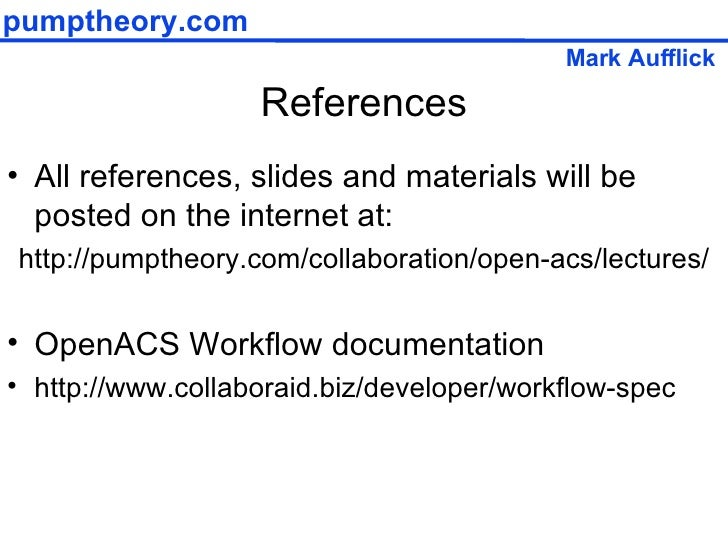 References <ul><li>All references, slides and materials will be posted on the internet at: </li></ul><ul><li>http://pumpth...