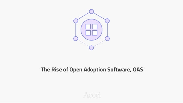 The Rise of Open Adoption Software, OAS