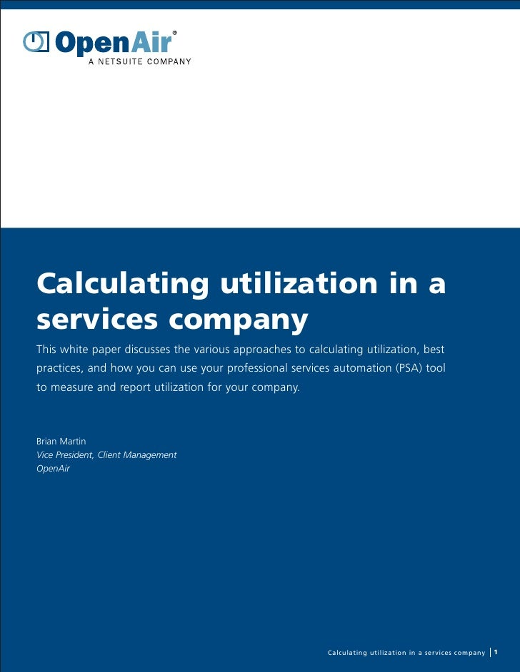Calculating utilization in a services company This white paper discusses the various approaches to calculating utilization...