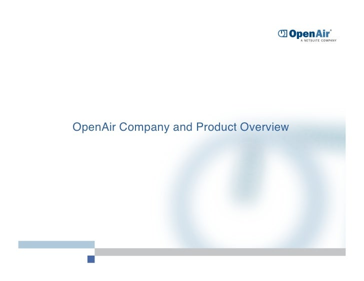 OpenAir Company and Product Overview